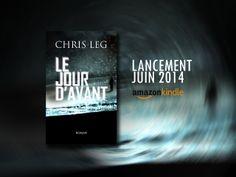 Dernier roman de ChrisLeg en vente sur Amazon Kindle Amazon Kindle, Roman, Movie Posters, D Day, Film Poster, Billboard, Film Posters