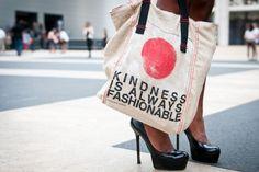 love this! #bag #kindness #fashion