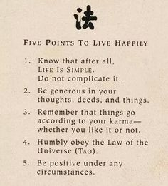 5 points to live happily....