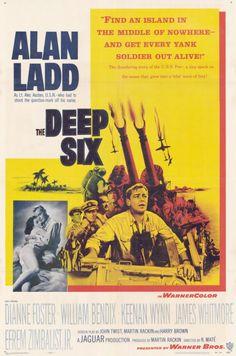 THE DEEP SIX (1958) - Alan Ladd - Diane Foster - William Bendix - Keenan Winn - James Whitmore - Efram Zimbalist Jr. - A Jaguar Production - Directed by Rudolph Mate - Warner Bros. 1958 movie posters | Deep Six Movie Posters From Movie Poster Shop