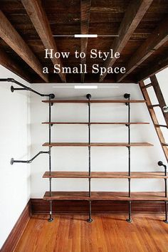 How to Style a Small Space /