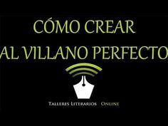 Cómo crear al villano perfecto