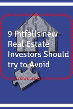 #Real #estate #investing is a profitable #business backed by real property. To succeed in real estate you must know the pitfalls. Here are 9 pitfalls to avoid