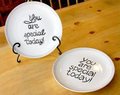 """Celebrate Life! Make Your Own Simple """"You Are Special"""" Plate"""