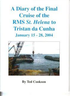 A Diary of the Final Cruise of the RMS St. Helena to Tris... https://www.amazon.co.uk/dp/B00155RJ3K/ref=cm_sw_r_pi_dp_x_YEGPxbAM1FXK5