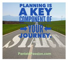 A key dimension in the PQ Assessment is PLANNING.  The is so important in insuring your own success.  If you are starting out on a new campaign make sure all your resources are available and ready to go.  Are your goals in place? Are your auto responders updated?  Are you paying attention to detail? Are you using metrics to make adjustments? Remember, it's a journey. Each day is a step forward.  Planning is key.   #passion