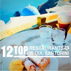 Top 12 Restaurants in #Oia, #Santorini, #Greece | Expat Life in Belgium, Travel and Photography | CheeseWeb
