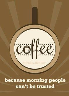 Isn't that the truth;( #coffeelovers