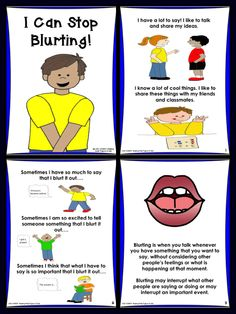 Social Story about why and how to stop blurting. This story helps children to understand that they need to consider other people's feelings and what is happening around them, before speaking out. This is a sweet and explicit story.
