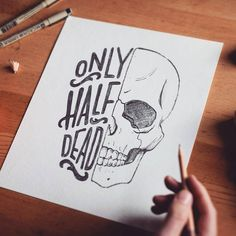 Without text half skulls are cool as fuck. Type by Art Drawings Sketches, Cool Drawings, Pencil Drawings, Lyric Drawings, Gothic Drawings, Funny Sketches, Skull Drawings, Cool Sketches, Desenho Tattoo