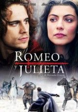 Romeo y Julieta (TV) Amé esta serie