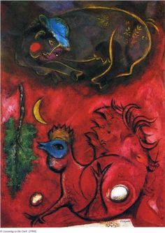 Listening to the Cock - Marc Chagall