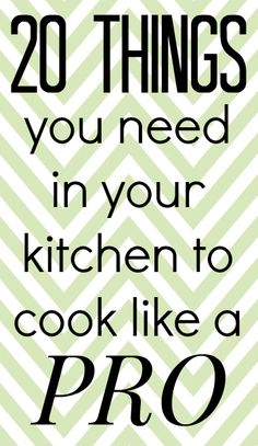 South Your Mouth: 20 things you need in your kitchen to cook like a pro