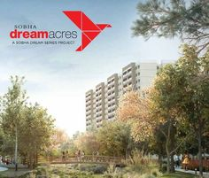 Sobha Ltd. has launched one of its most distinctive projects, Sobha Dream Acres', the first of its kind under its new segment.