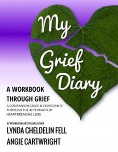 My Grief Diary   The Grief Toolbox  Click here to purchase.   Follow The Widow or Widower Next Door's blog on widsnextdoor.com and Pins at www.pinterest.com...