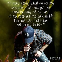 I hope you get lonely tonight Cole Swindell