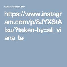 https://www.instagram.com/p/8JYXStAlxu/?taken-by=ali_viana_te