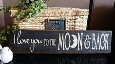 "Rustic Reclaimed wood ""Love You to the Moon and Back"" Sign"
