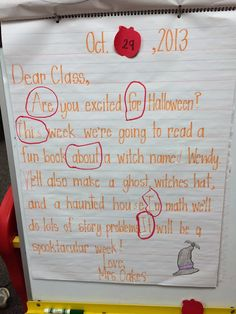 Weekly Morning Messages- change date with sticky note and look at message differently each day (correct spelling, punctuation, grammar, parts of speech, reading strategies)