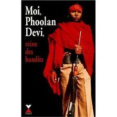 Autobiographie de Phoolan Devi - Femme Exceptionnelle
