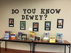 Do You Know Dewey Display