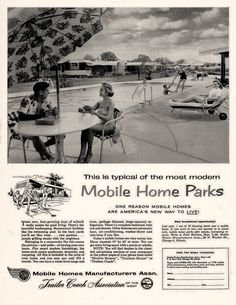 I Guess Trailor Parks Didnt Quite Acquire That Positive Image They Were Originally Going For Mobile Home