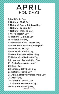 April Holiday List & Fun Ways to Celebrate Here's a complete list of all the April holidays that are fun and random. Easy ways to celebrate fun holidays in April. The post April Holiday List & Fun Ways to Celebrate appeared first on Urlaub. National Tax Day, National Sibling Day, April National Days, Weird National Holidays, National Walking Day, Monthly Celebration, Celebration Day, Silly Holidays, Holidays And Events