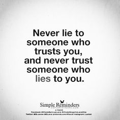 One lie is enough to question all truth! Big or small, lies are lies!
