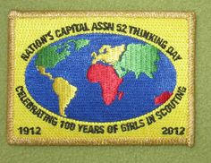 Girl Scouts Nation's Capital 100th anniversary patch. Assn 52 Thinking Day. Celebrating 100 Years of Girls in Scouting. Thank you, Jenn.