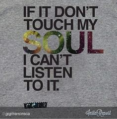 I listen to all types of music. Within each new genre I added to my list a specific song spoke to my soul. Whether it is contemporary instrumental or neo soul music, they all have inspired me.