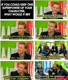 Guyyyyssss.... An army of Tom Hiddlestons....? Are you thinking what I'm thinking....? :D