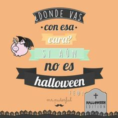 ¿Donde vas con esa cara?... Sarcasm Quotes, Funny Quotes, Cool Phrases, Simple Words, E Cards, Sentences, Best Quotes, Funny Pictures, Lol