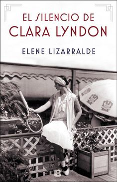 Buy El silencio de Clara Lyndon by Elene Lizarralde and Read this Book on Kobo's Free Apps. Discover Kobo's Vast Collection of Ebooks and Audiobooks Today - Over 4 Million Titles! Penguin Random House, Giza, Online Gratis, Romans, Book Worms, Audiobooks, Novels, This Book, Ebooks