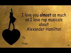 Is it sad that I love Hamilton more than my own Family? time to go off to the Hamilton train Funny Valentines Cards, Bad Valentines, Valentine Wishes, Valentine Ideas, Hamilton Valentine, Hamilton Quotes, Aaron Burr, Hamilton Musical, And Peggy