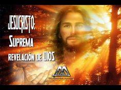 JESUCRISTO: LA SUPREMA REVELACION DE DIOS