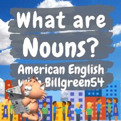 Here are common noun examples. Question: Is that your car? Answer: Yes, I just bought it a few days ago. Question: Why are they running down the street? Answer: They need to catch the bus! Question: Do you want to buy a pair of jeans? Answer: Yes, let's go to the shop! Proper nouns are in bold type. Question: What is your fathers name? Answer: His name is Bob. Nouns And Verbs, Plural Nouns, English Study, Learn English, American English Grammar, California English, Word Stress, Grammar Review, Proper Nouns