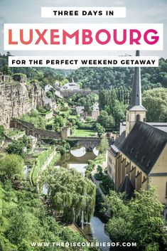 3 Days in Luxembourg - a step by step itinerary for the perfect weekend break. Looking for things to do in Luxembourg city and beyond? Check out this detailed travel guide, brimming with ideas for your next trip. #luxembourg #europetravel #traveltips