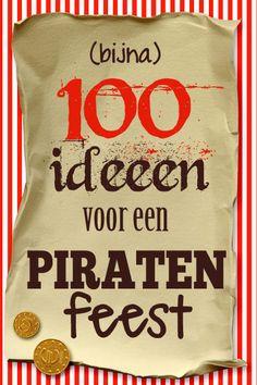 100 ideeen voor een piratenfeest