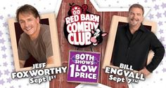 Fair Giveaway 1  Foxworthy/Engvall Red Barn Comedy