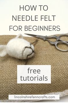 Easy needle felting tutorials, patterns and videos from Lincolnshire Fenn Crafts Needle Felting Supplies, Needle Felting Tutorials, Applique Templates, Applique Patterns, Owl Templates, Needle Felted Animals, Felt Animals, Felt Diy, Felt Crafts