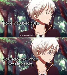 This is what I would like to say to someone someday. Because to other people, I am invisible.