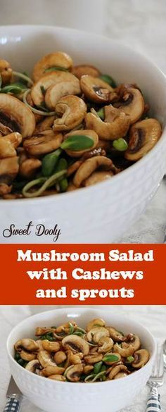 Mushroom Salad with Cashews and sprouts