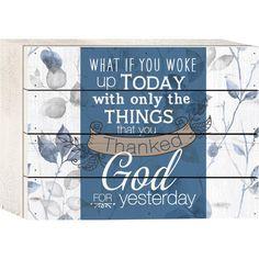 Woke Up & Thanked God $14.95