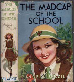 http://www.ebay.com/itm/Vintage-ANGELA-BRAZIL-THE-MADCAP-OF-THE-SCHOOL-HCDJ-c1940s-/281300427200?hash=item417ecfe1c0