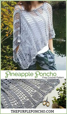 Pineapple Poncho Free Crochet Pattern The Pineapple Poncho is a light and lacy garment that can be worn year round, featuring a lacy stitch combination with pineapples! Get the free crochet pattern on The Purple Poncho - Crochet by Carolyn. Crochet Poncho Patterns, Crochet Shawls And Wraps, Crochet Scarves, Crochet Clothes, Knitting Patterns, Crochet Sweaters, Crochet Vests, Scarf Patterns, Crochet Shirt
