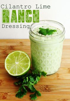 Cilantro Lime Ranch. ¾ cup light mayo, ¾ cup greek yogurt, 2 tbsp freshly-squeezed lime juice, 1 tbsp olive oil, 1/3 cup milk, 1 small bunch cilantro roughly chopped, 2 tsp roughly chopped fresh chives, 2 cloves roughly chopped garlic, ¼ tsp salt, ¼ tsp black pepper. Place all ingredients in a blender or food processor and blend for 30 seconds. Check consistency and blend an additional 30 seconds, if desired.  Store in an air-tight jar in the fridge.