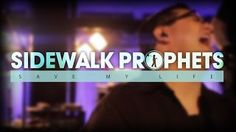 Amazing song by the Sidewalk Prophets