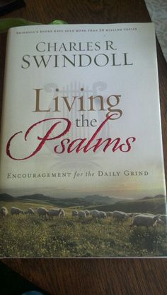 Chuck Swindoll's Living the Psalms