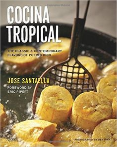 "Cocina Tropical: The Classic & Contemporary Flavors of Puerto Rico: Jose Santaella, Ben Fink, Eric Ripert, Angie Mosier: 9780789327437: Amazon.com: Books_My favorite recipe:""Fried Whole Snapper with Pineapple and Cilantro Salsa"""
