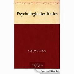 Le Bouquinovore: Les vendredis de la lecture et du téléchargement – Episode 60 (Psychologie des foules de Gustave Le Bon)